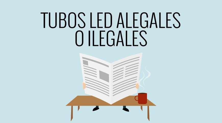 EcoTubo, informacion sobre tubos de LED ilegales o alegales
