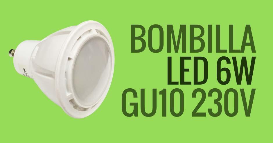 Bombilla LED de 6W y casquillo GU10 - BOF6STPMY